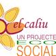 el Caliu - un projecte EcoSocial